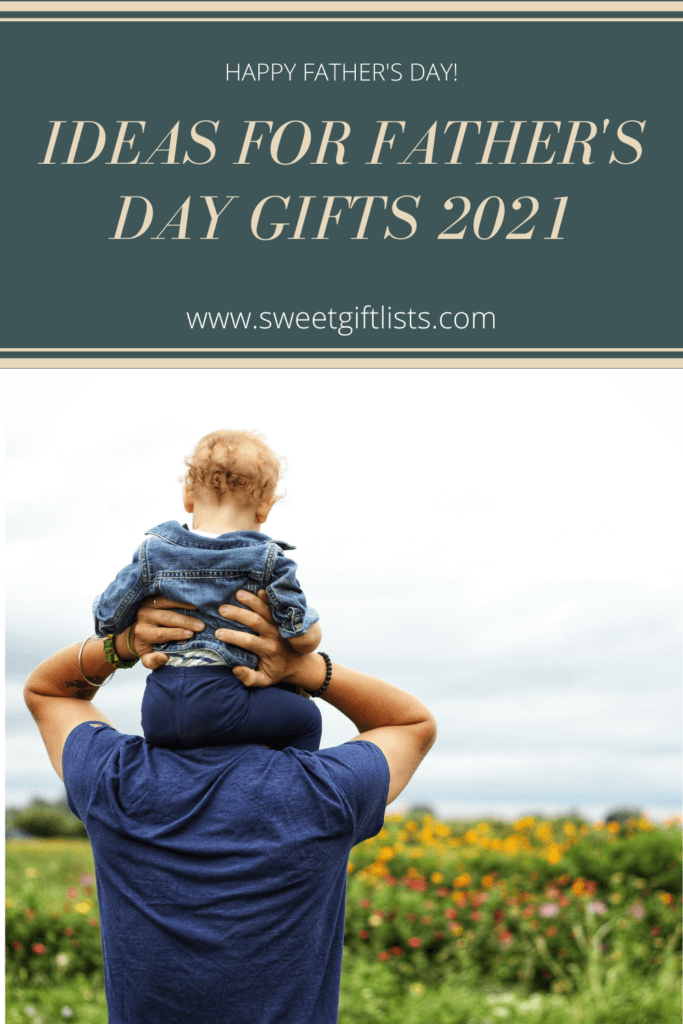Ideas for Father's Day Gifts