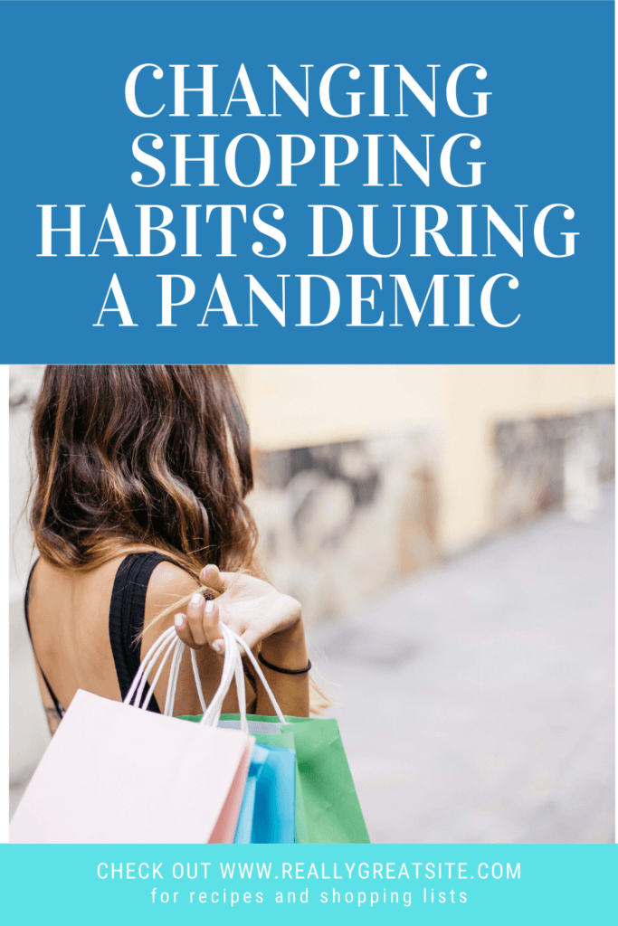 Changing Shopping Habits During A Pandemic