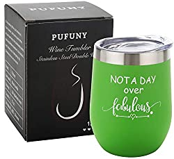 Gifts That Are Green: Not a Day Over Fabulous Wine Tumbler 12 Oz Green