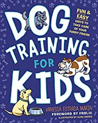 Dog Training for Kids: Fun and Easy Ways to Care for Your Furry
