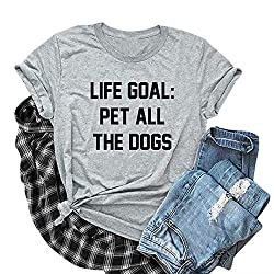 """Life Goal: Pet All The Dogs"" Women's  Short Sleeve T-Shirt"