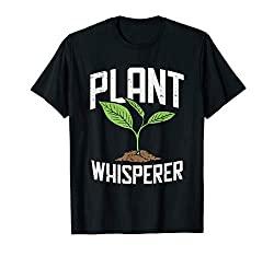 Plant Whisperer Funny Hobby Gardening T-Shirt