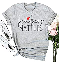 Kindness Matters T shirt For Women