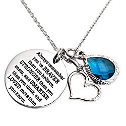 You are Braver Than You Believe Awareness Necklace