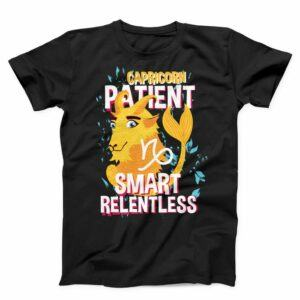 Capricorn Patient Smart Relentless Unisex T-shirt