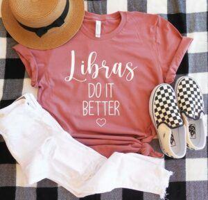 Libras Do It Better Shirt
