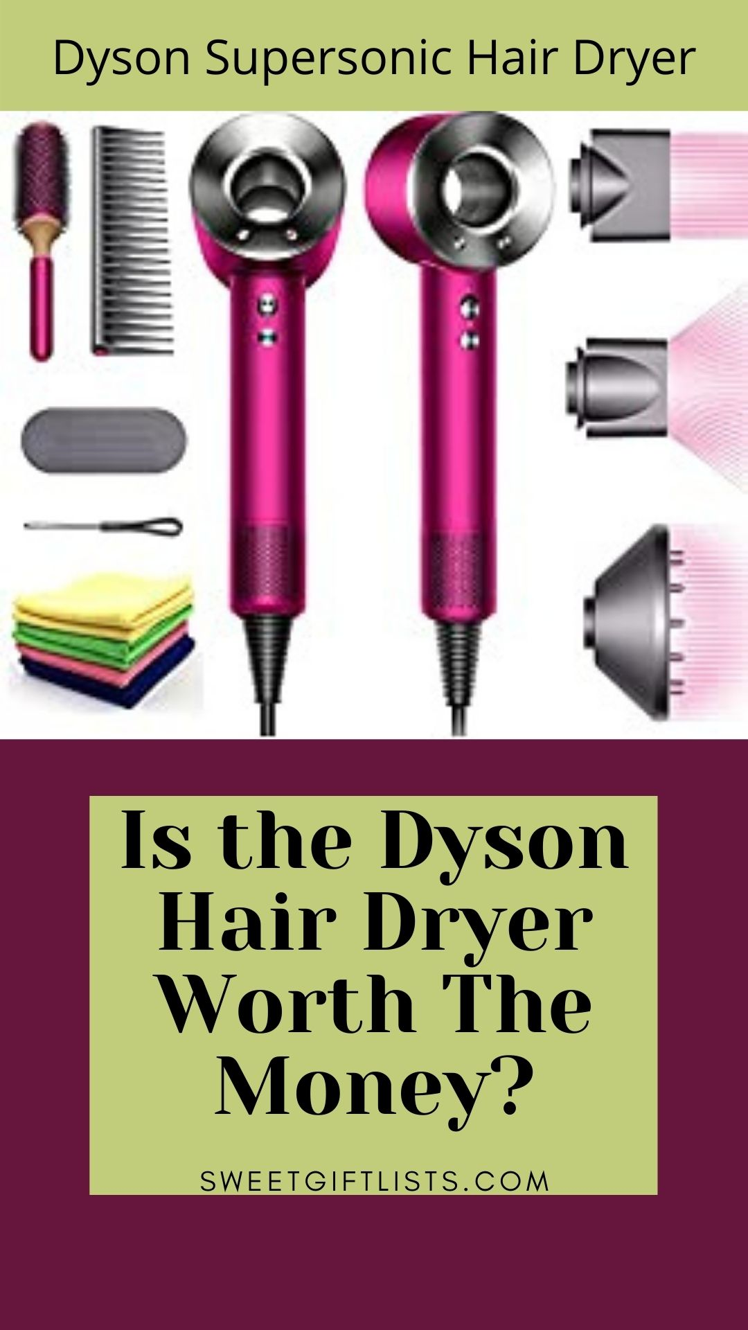 Is the Dyson Hair Dryer Worth The Money?